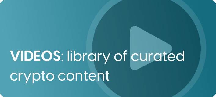 Videos: library of curated crypto content